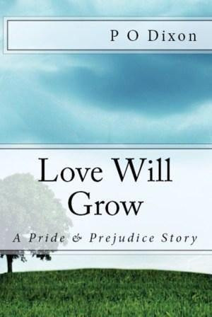 Love Will Grow by P.O. Dixon