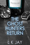 The Ghost Hunters Return