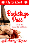 Big Girl Backstage Pass (Big Girl, #1)