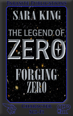 Legend of ZERO 1 - Forging Zero - Sara King