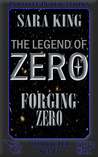Forging Zero (The Legend of ZERO, #1)