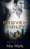 Proven Guilty (Boys in Blue #5)