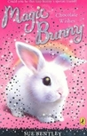 Chocolate Wishes (Magic Bunny, #1)