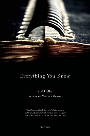Everything You Know by Zoë Heller