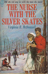 The Nurse with the Silver Skates
