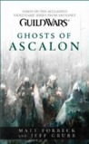 Ghosts of Ascalon by Matt Forbeck