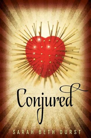 Book I Covet: Conjured by Sarah Beth Durst