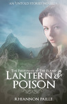 Lantern & Poison (The Ferryman + The Flame #1.5)