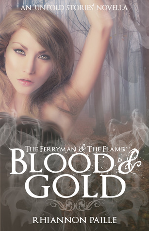 Blood & Gold (The Ferryman + The Flame #2.5)