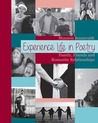 Experience Life in Poetry: Family, Friends and Romantic Relationships