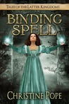 Binding Spell by Christine Pope