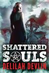 Shattered Souls (Caitlynn O'Connell, #1)