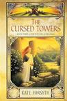 The Cursed Towers (The Witches of Eileanan, # 3)
