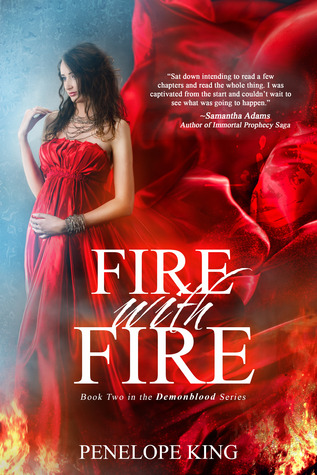 Fire with Fire (Demonblood, #2)
