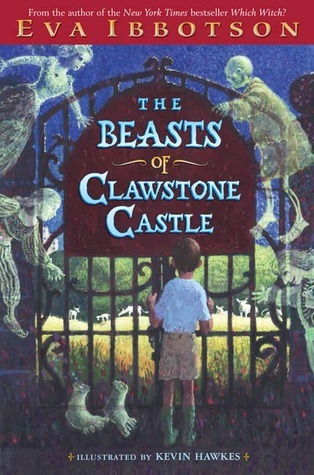 The Beasts of Clawstone Castle by Eva Ibbotson