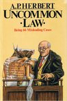 Uncommon Law: Being 66 Misleading Cases