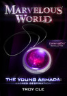 The Young Armada: Sacred Destination (Marvelous World FAVORITES Day Novella Two)