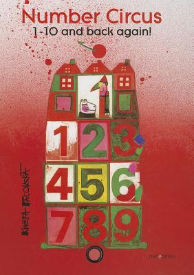 Number Circus: 1-10 and Back Again!. Adapted and Illustrated by Kveta Pacovsk