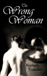 The Wrong Woman (Unexpected Love, #1)