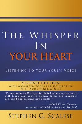 The Whisper in Your Heart: Listening to Your Soul's Voice