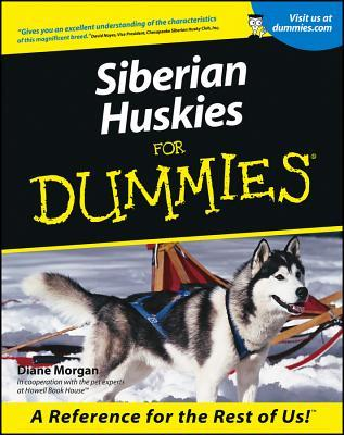 Siberian Huskies for Dummies by Diane Morgan
