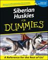 Siberian Huskies for Dummies.