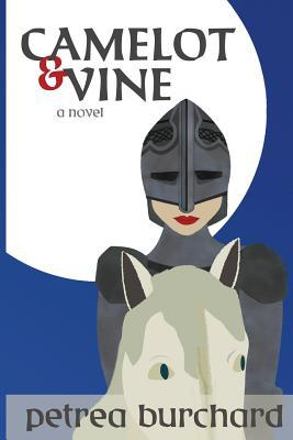 Camelot &amp; Vine by Petrea Burchard