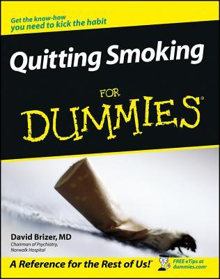 Quitting Smoking for Dummies by David Brizer