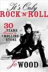 Hey Jo: The Rolling Stones, Ronnie Wood, and My Rock and Roll Fairy Tale