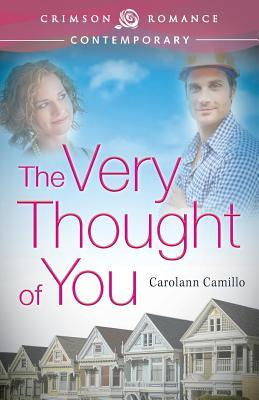 The Very Thought of You by Carolann Camillo