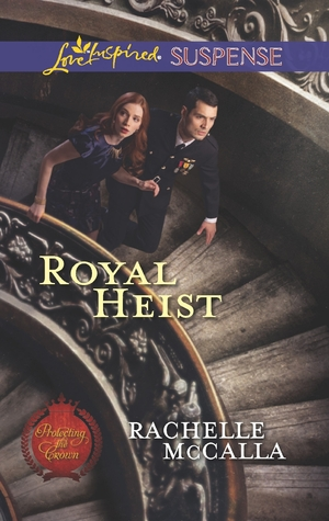 Royal Heist by Rachelle McCalla