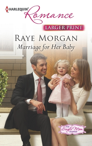 Marriage for Her Baby