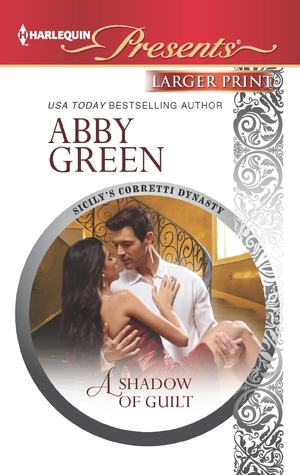 A Shadow of Guilt (Sicily's Corretti Dynasty, #3)