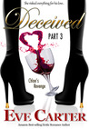 Deceived - Part 3 Chloe's Revenge (Deceived, #3)