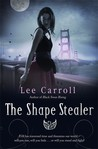 The Shape Stealer (Black Swan Rising #3)