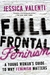 Full Frontal Feminism: A Young Woman's Guide to Why Feminism Matters (ebook)