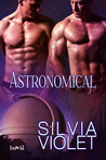 Astronomical (Astronomers #1)