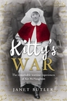 Kitty's War, The Remarkable Wartime Experiences of Kit McNaughton