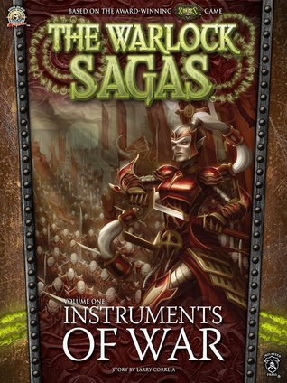 Instruments of War (The Warlock Sagas #1)