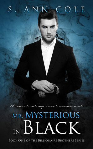 Mr. Mysterious In Black (Billionaire Brothers Series, #1)