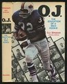 O. J. : The Education of a Rich Rookie