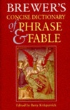 Brewer's Concise Dictionary Of Phrase And Fable