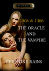1305 & 1306 - The Oracle and The Vampire (The 13th Floor series, #5)