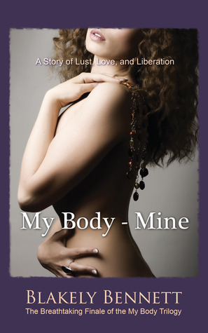 My Body-Mine (My Body Trilogy, #3)