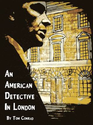 An American Detective in London (a short story)