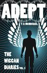 Adept by T.D. McMichael