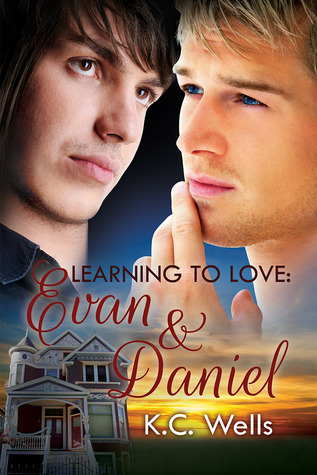 Learning to Love: Evan & Daniel (Learning to Love, #2)