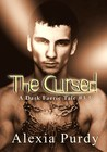 The Cursed (A Dark Faerie Tale, #3.5)