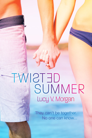 Twisted Summer by Lucy V. Morgan