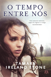 O Tempo Entre Nós (Time Between Us, #1)